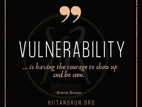 Courage To Be Vulnerable