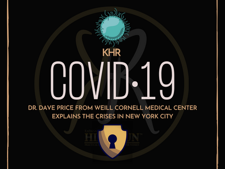 COVID-19: 101 Protecting Your Family with Dr. Dave Price, Weill Cornell Medical Center, New York