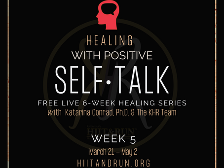 Healing With Positive Self-Talk