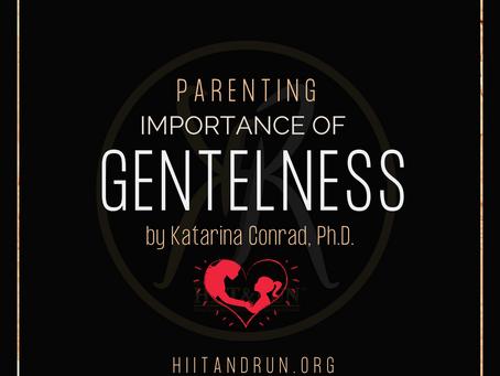 Gentleness In Parenting