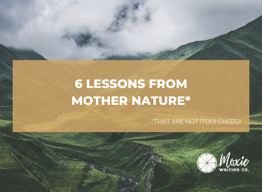 6 Lessons from Mother Nature