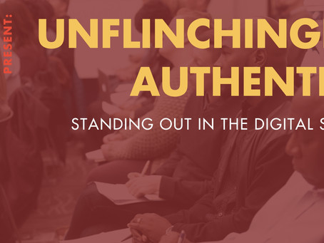 Are You Unflinchingly Authentic?