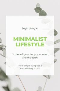 begin living a minimalist lifestyle