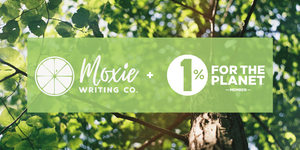 Moxie Writing Co. and 1% for the Planet logo over a photo of trees