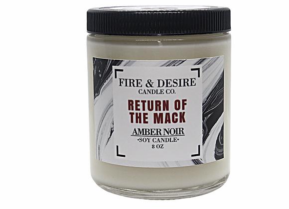 """""""RETURN OF THE MACK"""" AMBER NOIR"""