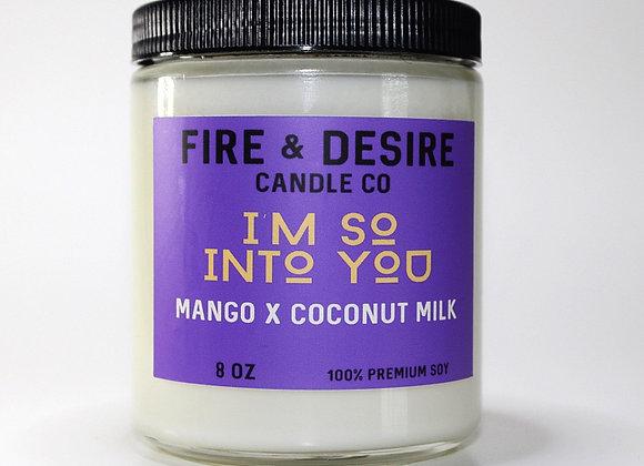 I'M SO INTO YOU (Mango x Coconut Milk)