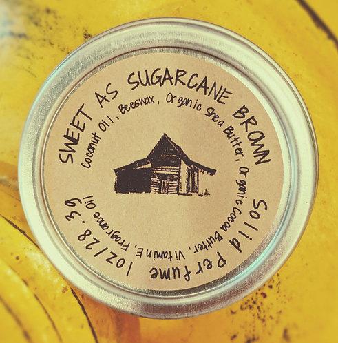 Sweet as Sugarcane Brown - Solid Perfume