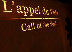 "L'appel du Vide ""Call of the Void"""