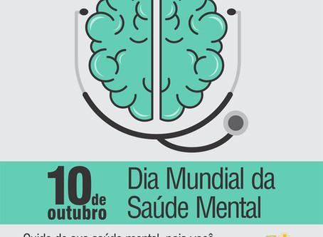 10 de outubro, Dia mundial da Saúde Mental