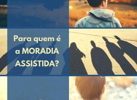 Para quem é a Moradia Assistida?