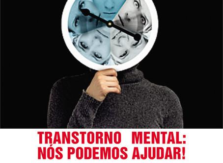 Transtorno mental: Nós podemos ajudar!