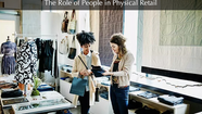 The Role of People in Physical Retail