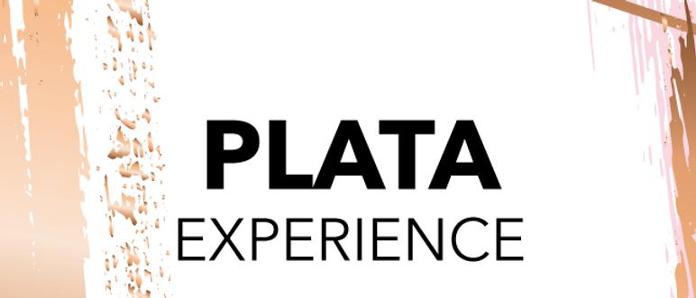 PLATA EXPERIENCE