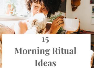 15 Morning Rituals Ideas