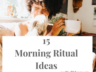15 Morning Rituals Ideas