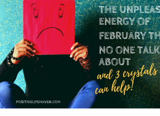 The Unpleasant Energy of February No One Talks About & 3 Crystals to Help