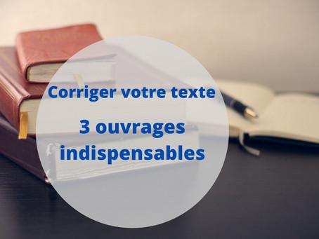 Auteurs : 3 livres indispensables pour corriger vos textes