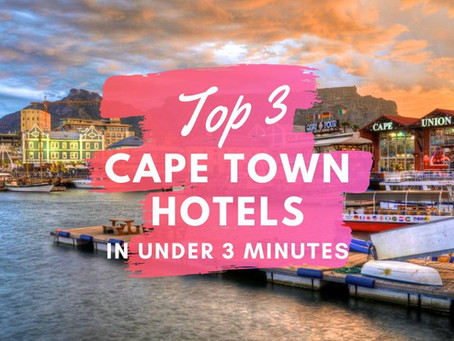 Top 3 Hotels in Cape Town (Luxury Edition)