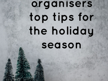 A Professional Organiser's Guide To The Holidays