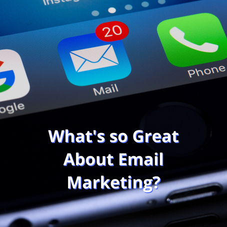 What's so Great About Email Marketing