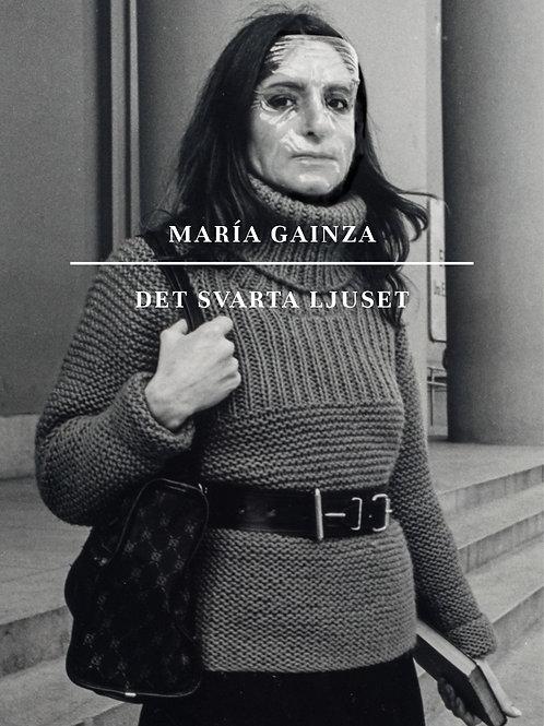 María Gainza - Det svarta ljuset
