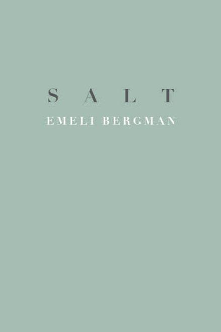 Emeli Bergman - Salt
