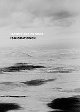 Jacqueline Crooks - Ismigrationen.jpg