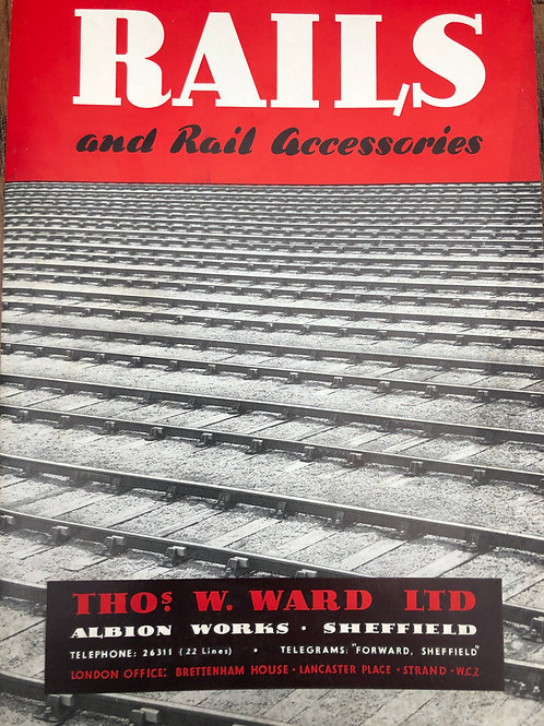 RAILS AND RAIL ACCESSORIES - THOS. W WARD ALBION WORKS