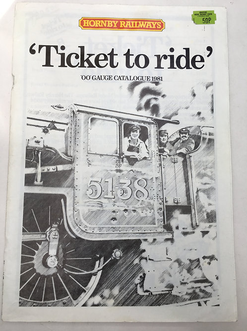 HORNBY RAILWAYS CATALOGUE - TICKET TO RIDE 1981 EDITION