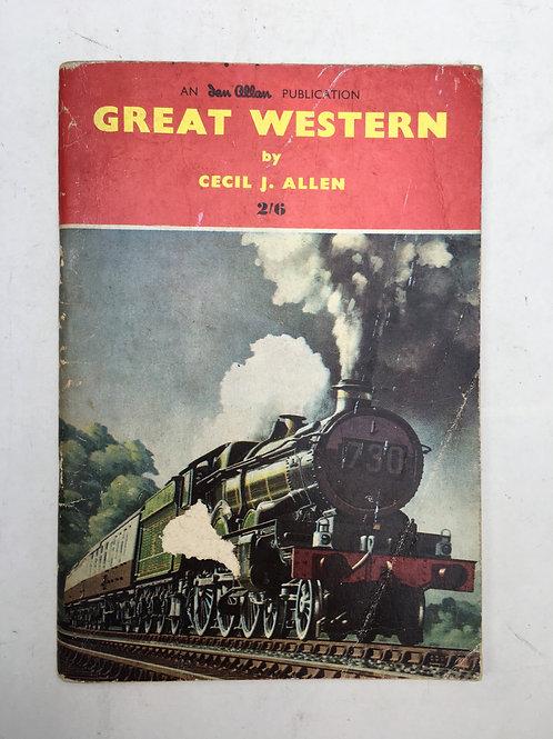 IAN ALLAN - GREAT WESTERN LOCOMOTIVES BY CECIL J ALLEN
