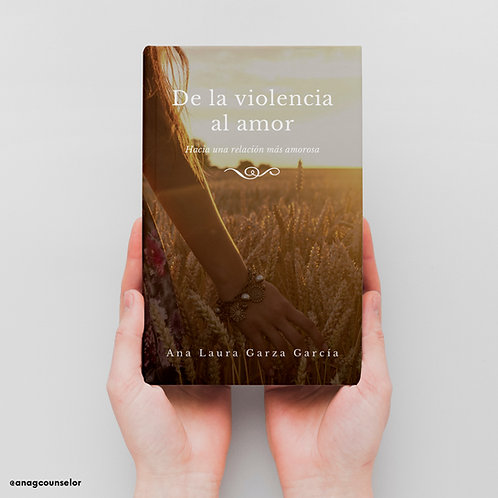 De la violencia al amor