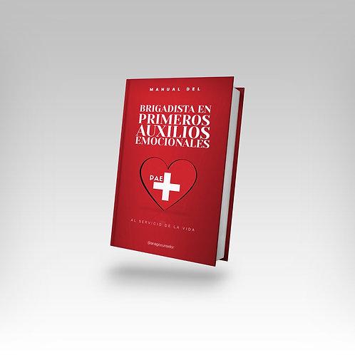 Manual del brigadista en primeros auxilios emocionales