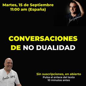 Conversaciones de No Dualidad