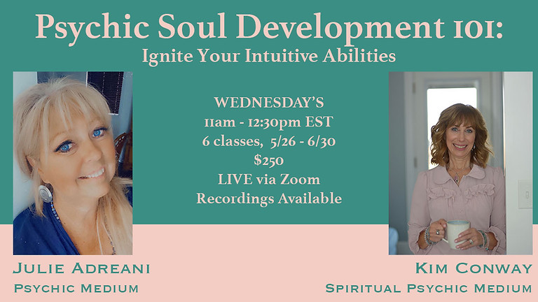 Psychic Soul Development 101: Ignite your Intuitive Abilities
