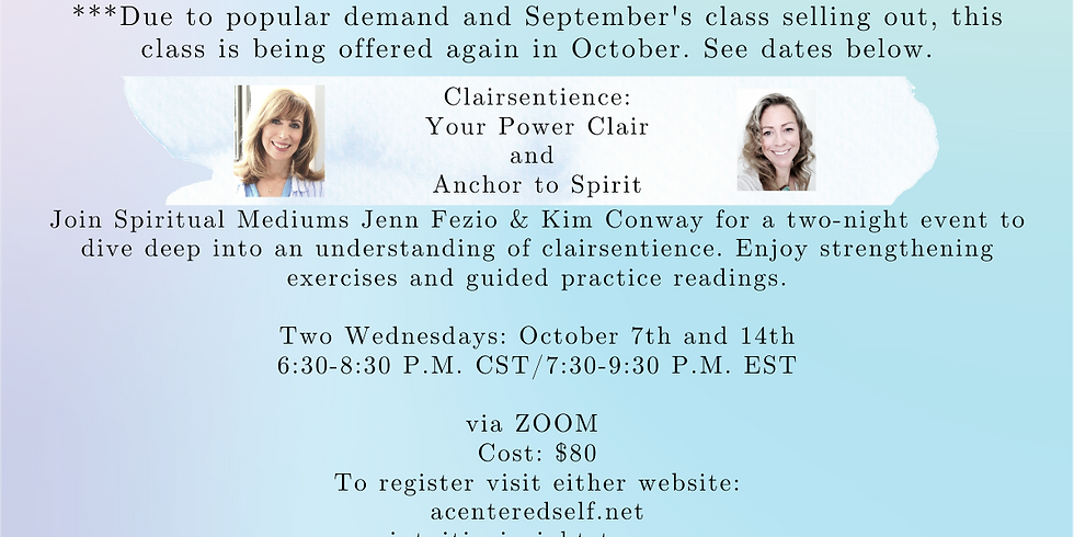 Back Again! Clairsentience: Your Power Clair and Anchor To Spirit