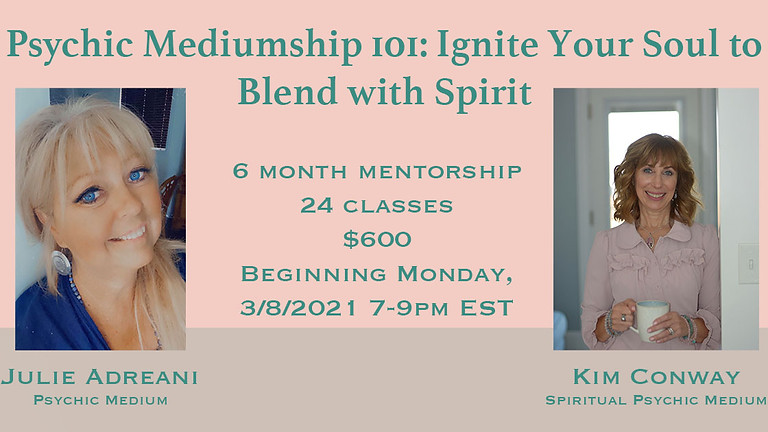 Psychic Mediumship 101: Ignite Your Soul to Blend with Spirit