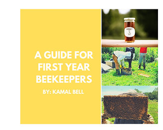 A Guide for First Year Beekeepers