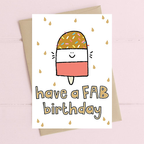 Have a FAB birthday card