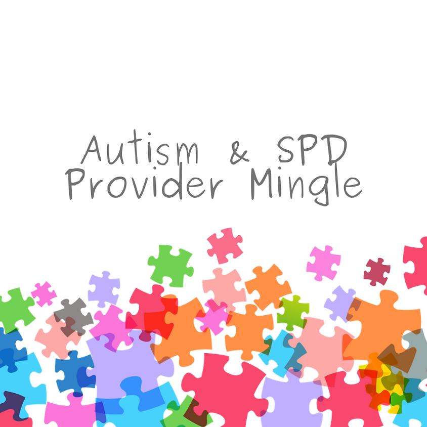 Autism & SPD Provider Mingle