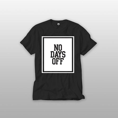 NO DAYS OFF Premium tees