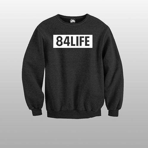 84 LIFE Crewneck Sweater
