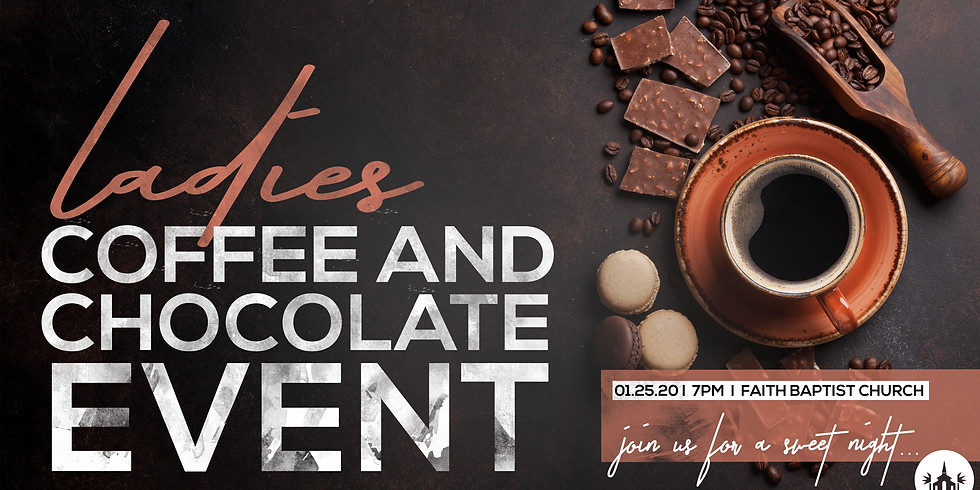 Ladies Coffee & Chocolate Event