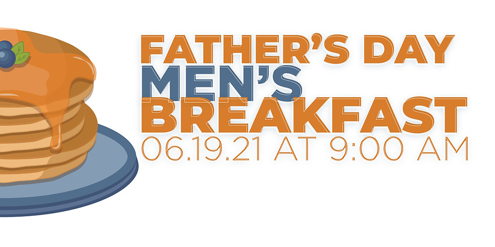 Men's Father's Day Breakfast
