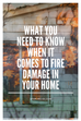 WHAT YOU NEED TO KNOW WHEN IT COMES TO FIRE DAMAGE IN YOUR HOME