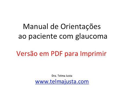 Orientações ao portador de glaucoma. telma justa, telmajusta