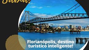 Florianópolis integra projeto do MTur para desenvolver Destinos Turísticos Inteligentes no país