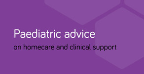 Paediatric advice on clinical support and homecare (updated 26 March)