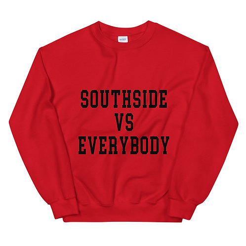 Southside vs Everybody Sweatshirt