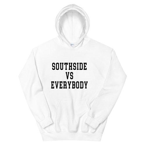 Southside Vs Everybody (Hoodie)