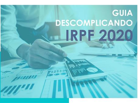 DESCOMPLIQUE O IRPF 2020